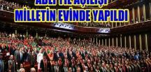 Milletin Adliyesi, Açılış Törenini Milletin Evinde Yaptı
